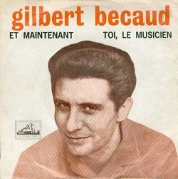 Gilbert-becaud-et-maintenant